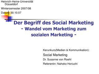 Der Begriff des Social Marketing -  Wandel vom Marketing zum sozialen Marketing  -