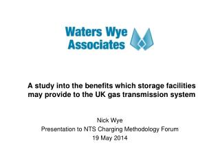 A study into the  benefits which storage facilities may provide to the UK  gas transmission system