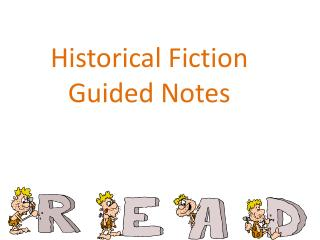 Historical  Fiction Guided Notes