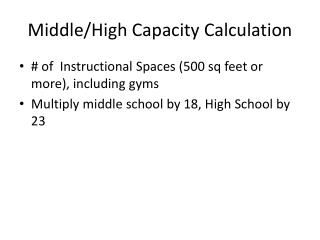 Middle/High Capacity Calculation
