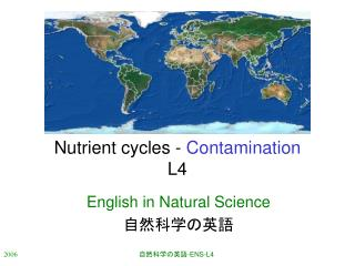Nutrient cycles -  Contamination L4