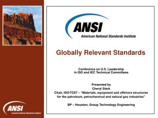 Conference on U.S. Leadership in ISO and IEC Technical Committees  Presented by Cheryl Stark