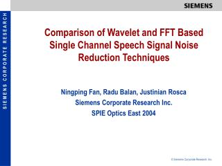 Comparison of Wavelet and FFT Based Single Channel Speech Signal Noise Reduction Techniques