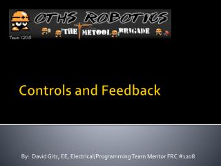 Controls and Feedback
