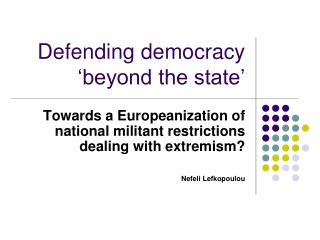 Defending democracy 'beyond the state'