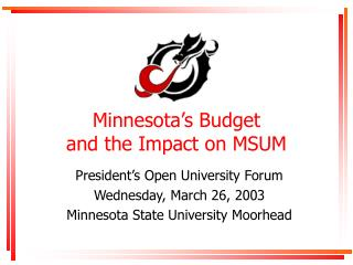 Minnesota's Budget and the Impact on MSUM