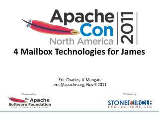 4 Mailbox Technologies for James