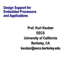 Design Support for  Embedded Processors and Applications
