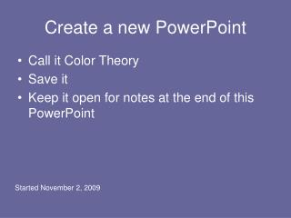 Create a new PowerPoint