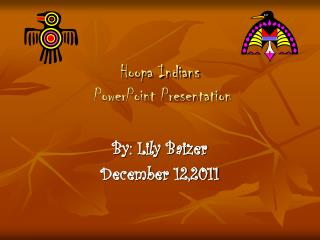 Hoopa Indians  PowerPoint Presentation