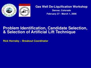 Problem Identification, Candidate Selection, & Selection of Artificial Lift Technique