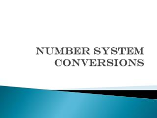 Number System conversions