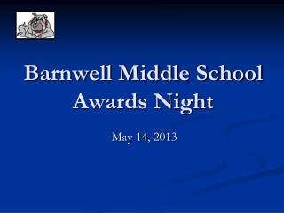 Barnwell Middle School Awards Night