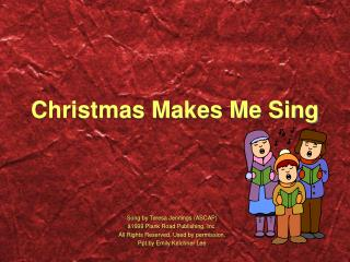 Christmas Makes Me Sing