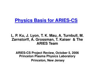 Physics Basis for ARIES-CS