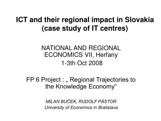 ICT and their regional impact in Slovakia (case study of IT centres)
