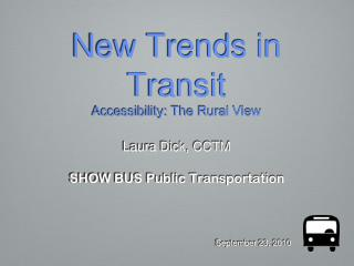 New Trends in Transit