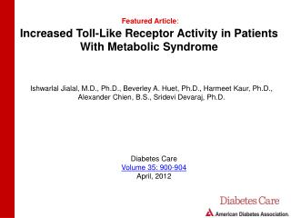 Increased Toll-Like Receptor Activity in Patients With Metabolic Syndrome