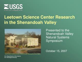 Leetown Science Center Research in the Shenandoah Valley