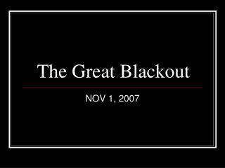 The Great Blackout