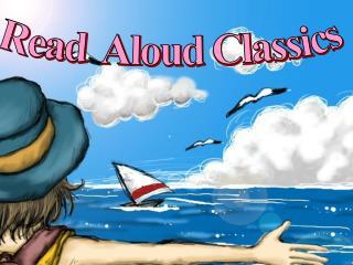 Read  Aloud Classics