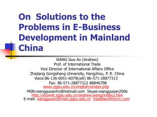 On  Solutions to the Problems in E-Business Development in Mainland China