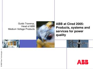ABB at Cired 2005: Products, systems and services for power quality