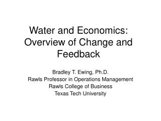 Water and Economics: Overview of Change and Feedback