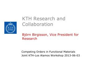 KTH Research and Collaboration Björn Birgisson, Vice President for Research
