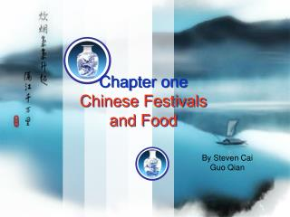 Chapter one Chinese Festivals and Food