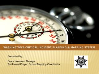 Washington's Critical Incident Planning & Mapping System
