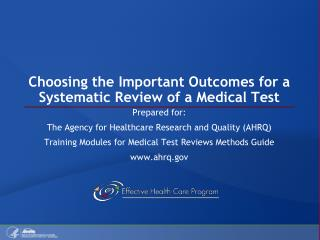 Choosing the Important Outcomes for a Systematic Review of a Medical Test