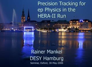 Precision Tracking for ep Physics in the HERA-II Run