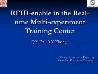 RFID-enable in the Real-time Multi-experiment Training Center