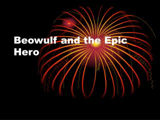 Beowulf and the Epic Hero