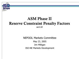ASM Phase II Reserve Constraint Penalty Factors   rev1.0