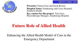 Enhancing the Allied Health Model of Care in the Emergency Department