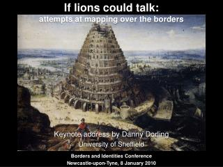 If lions could talk: attempts at mapping over the borders