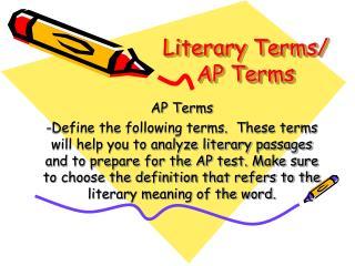 Literary Terms/ AP Terms