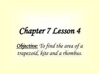 Chapter 7 Lesson 4