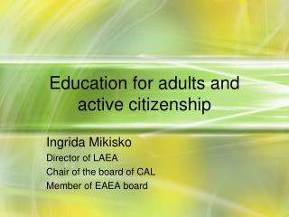 Education for adults and active citizenship