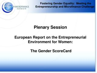 Fostering Gender Equality:  Meeting the Entrepreneurship and Microfinance Challenge