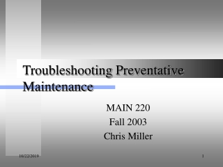 Troubleshooting Preventative Maintenance