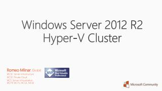 Windows Server 2012 R2 Hyper-V Cluster