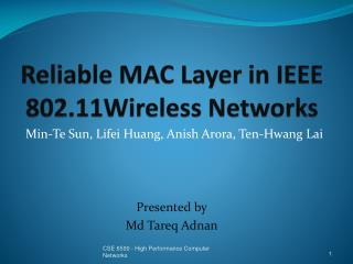 Reliable MAC Layer in IEEE  802.11Wireless Networks