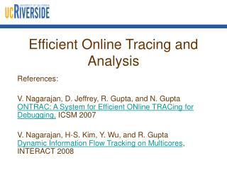 Efficient Online Tracing and Analysis