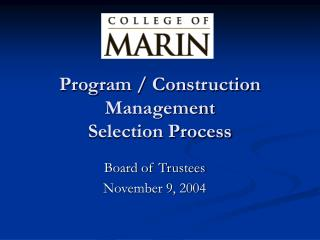 Program / Construction Management  Selection Process