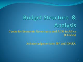Budget Structure  & Analysis