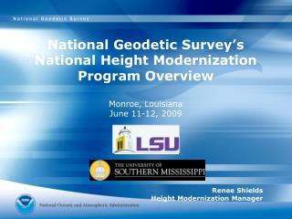 National Geodetic Survey's  National Height Modernization Program Overview Monroe, Louisiana