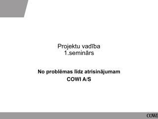 Projektu vadība 1.seminārs